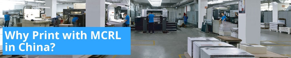 Why Print with MCRL in China?